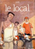 Rayon : Albums (Roman Graphique), Série : Le Local T1, Le Local