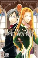 Rayon : Manga (Shojo), Série : The World Is still Beautiful T8, The World Is still Beautiful