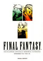 Rayon : Manga (Bio-Biblio-Témoignage), Série : Final Fantasy : Encyclopédie Officielle, Memorial Ultimania : Épisodes VII-VIII-IX