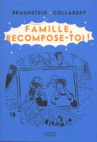 Rayon : Albums (Humour), Série : Famille Recompose-Toi, Famille Recompose-Toi
