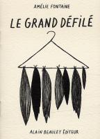 Rayon : Albums (Art-illustration), Série : Le Grand Défilé, Le Grand Défilé  (1000 ex)