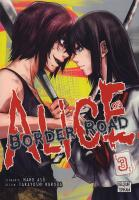 Rayon : Manga (Shonen), Série : Alice on Border Road T3, Alice on Border Road