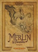 Rayon : Albums (Heroic Fantasy-Magie), Série : Merlin le Prophète, Merlin le Prophète (Intégrale)