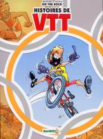 Rayon : Albums (Humour), Série : On the Rock : Histoires de VTT, On the Rock : Histoires de VTT (Édition Collector JO 2012)