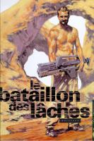 Rayon : Albums (Science-fiction), Série : Le Bataillon des Laches, Le Bataillon des Laches