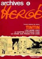 Rayon : Albums (Aventure-Action), Série : Archives Hergé T4, Tome 4: Tintin