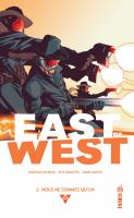 Rayon : Comics (Science-fiction), Série : East of West T2, Nous Ne Sommes qu'Un