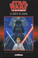 Rayon : Comics (Science-fiction), Série : Star Wars : Le Coté Obscur T3, La Quête de Vador