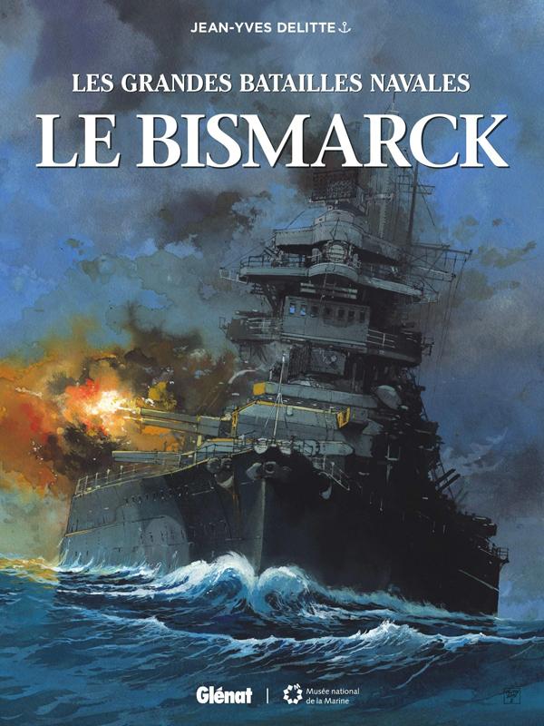 Les Grandes batailles navales (9) : Le Bismarck