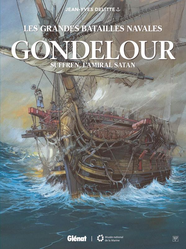Les Grandes batailles navales (13) : Gondelour : Suffren, l'amiral Satan
