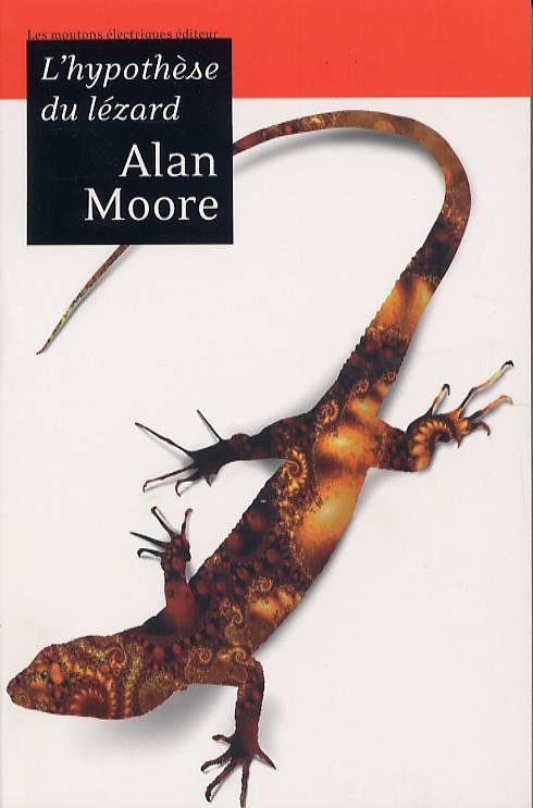 L'hypothèse du lézard - Alan Moore