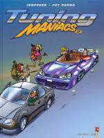 Rayon : Albums (Humour), Série : Tuning Maniacs T2, Tuning Maniacs