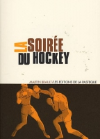 Rayon : Albums (Labels indépendants), Série : Soiree du Hockey, Soiree du Hockey