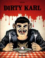 Rayon : Albums (Humour), Série : Dirty Karl, Dirty Karl (Nouvelle Édition)