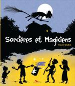 Rayon : Albums (Heroic Fantasy-Magie), Série : Sorcières et Magiciens, Sorcières et Magiciens