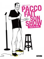 Rayon : Albums (Humour), Série : Pacco Fait Son Show - Boys VS Girls, Pacco Fait Son Show - Boys VS Girls