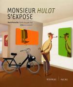 Rayon : Albums (Art-illustration), Série : Monsieur Hulot s'Expose, Monsieur Hulot s'Expose