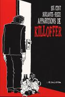 Rayon : Albums (Labels indépendants), Série : 676 Apparitions de Killoffer, 676 Apparitions de Killoffer