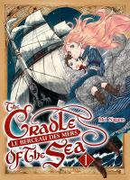 Rayon : Manga (Seinen), Série : The Cradle of the Sea - Le Berceau des Mers T1, Le Berceau des Mers