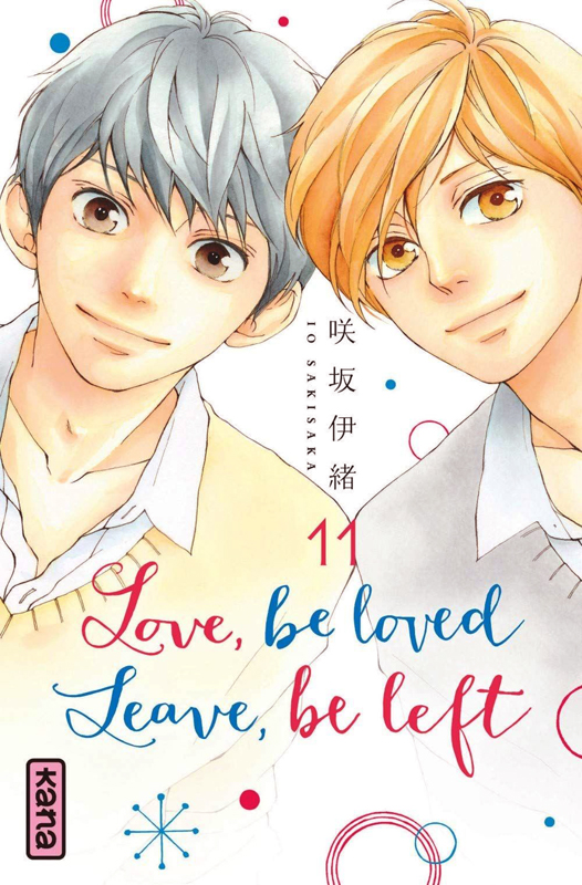 Love, be loved, leave, be left (11) : Love, be loved, leave, be left