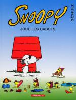 Rayon : Albums (Humour), Série : Snoopy T32, Snoopy Joue les Cabots