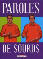 Rayon : Albums (Bio-Biblio-Témoignage), Série : Paroles de Sourds, Paroles de Sourds