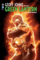 Rayon : Comics (Super Héros), Série : Geoff Johns Présente Green Lantern T7, Agent Orange