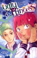 Rayon : Manga (Shojo), Série : Ugly Princess T1, Ugly Princess (Édition Collector)
