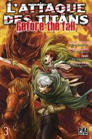 Rayon : Manga (Seinen), Série : L'Attaque des Titans : Before the Fall T3, L'Attaque des Titans : Before the Fall