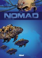 Rayon : Albums (Science-fiction), Série : Nomad T1, Memoire Vive (Nouvelle Edition)