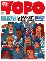 Rayon : Magazines BD (Documentaire-Encyclopédie), Série : Topo T9, Topo : Janvier-Février 2018