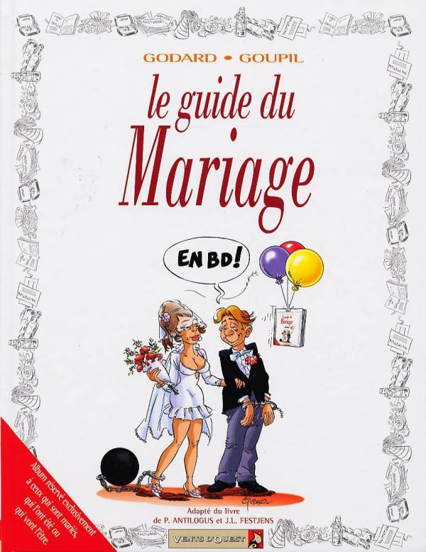 Guide du Mariage - (Christian Godard / Jacky Goupil) - Humour BDNET.COM