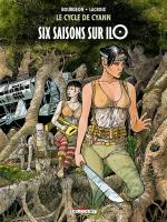 Rayon : Albums (Science-fiction), Série : Le Cycle de Cyann T2, Six Saisons sur Ilo (Nouvelle Édition)
