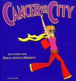 Rayon : Albums (Roman Graphique), Série : Cancer and the City, Cancer and the City