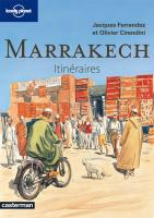 Rayon : Albums (Art-illustration), Série : Lonely Planet T5, Marrakech - Itinéraires
