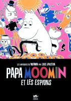 Rayon : Albums (Aventure-Action), Série : Moomin, Papa Moomin et les Espions