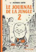 Rayon : Albums (Labels indépendants), Série : Le Journal de la Jungle T2, Le Journal de la Jungle