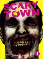 Rayon : Manga (Seinen), Série : Scary Town T1, Scary Town