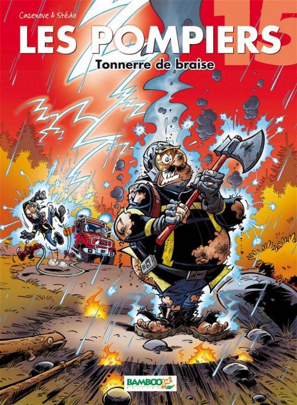 Tonnerre de braise st do christophe cazenove humour bdnet com - Dessin pompier humoristique ...