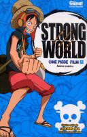 Rayon : Manga (Shonen), Série : One Piece T1, One Piece Strong World