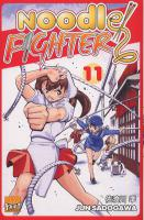 Rayon : Manga (Shonen), Série : Noodle Fighter T11, Noodle Fighter
