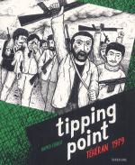 Rayon : Albums (Roman Graphique), Série : Tipping Point, Téhéran 1979, Tipping Point, Téhéran 1979