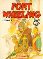 Rayon : Albums (Aventure-Action), Série : Fort Wheeling T2, Fort Wheeling