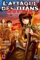 Rayon : Manga (Seinen), Série : L'Attaque des Titans : Before the Fall T12, L'Attaque des Titans : Before the Fall