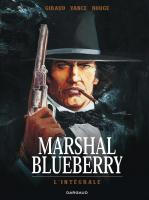 Rayon : Albums (Western), Série : Marshal Blueberry T3, Marshal Blueberry (Intégrale)