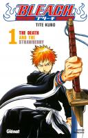 Rayon : Manga (Shonen), Série : Bleach T1, The Death and the Strawberry