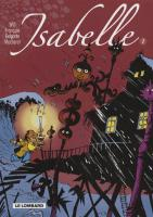 Rayon : Albums (Heroic Fantasy-Magie), Série : Isabelle T1, Intégrale Isabelle