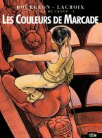 Rayon : Albums (Science-fiction), Série : Le Cycle de Cyann T4, Les Couleurs de Marcade