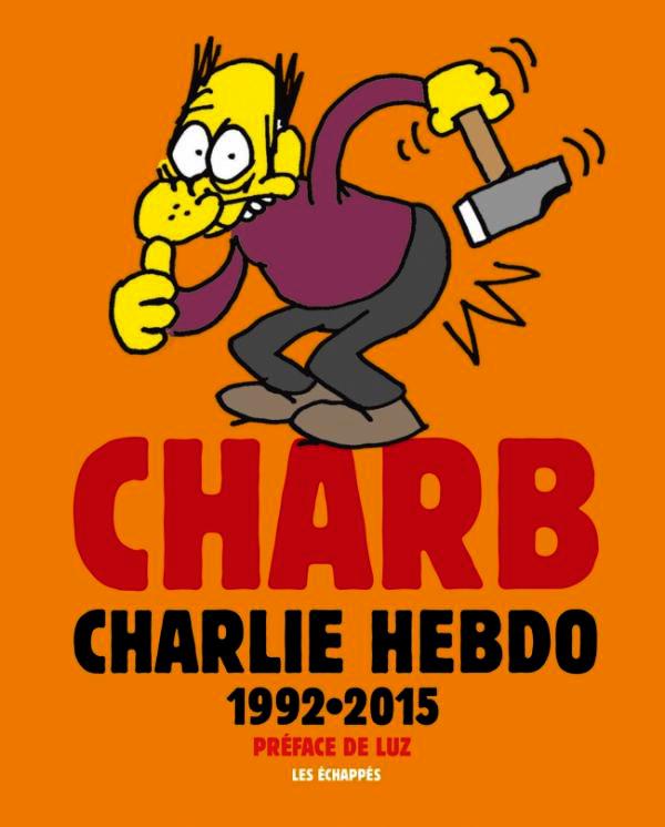 Charlie Hebdo : 1992-2015 - (Charb) - Humour [BDNET COM]