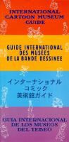 Rayon : Albums (Roman Graphique), Série : Guide International des Musees de la BD, Guide International des Musees de la BD